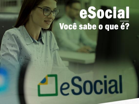 Você sabe o que é E-Social?